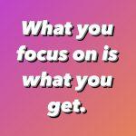 Focus Determines Feelings